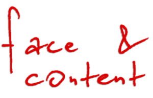 Face and Content